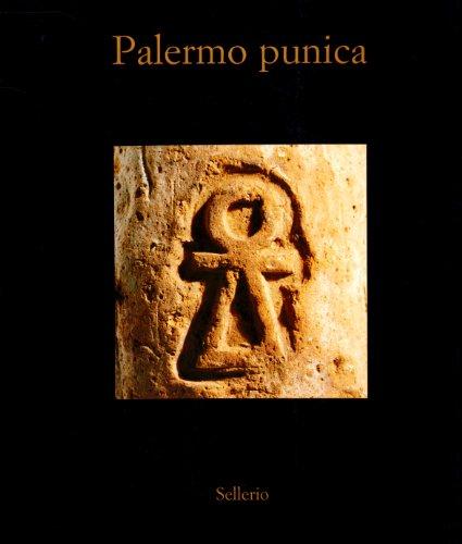 Palermo punica Museo archeologico regionale Antonio Salinas 6 dicembre 1995 30 settembre 1996 Italian Edition