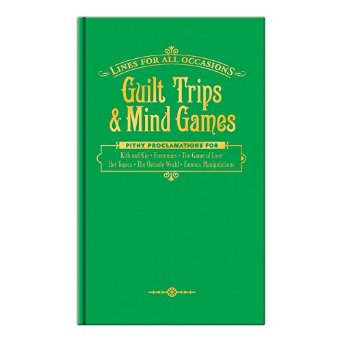 Guilt Trips and Mind Games For All Occasions (Lines for All Occasions) PDF