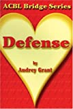 Defense: The Heart Series (ACBL Bridge) (0943855470) by Audrey Grant