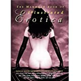 The Mammoth Book of Illustrated Erotica (Mammoth Books)
