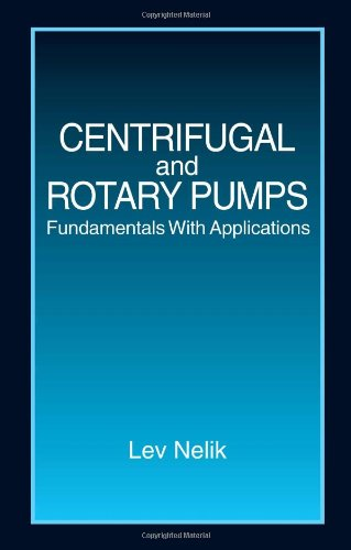 Centrifugal & Rotary Pumps: Fundamentals With Applications