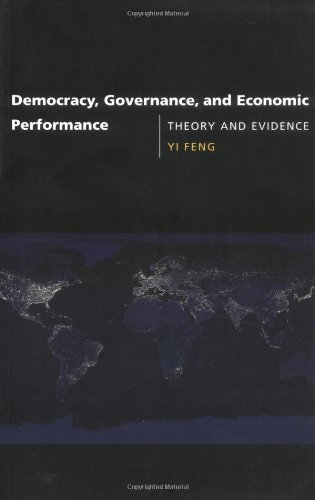 Democracy, Governance, And Economic Performance: Theory And Evidence front-860403