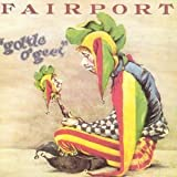 Gottle 'o Geer by Fairport Convention (2001-05-08)
