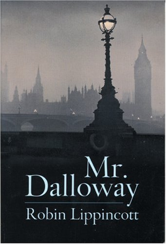 Mr. Dalloway: A Novella, ROBIN LIPPINCOTT