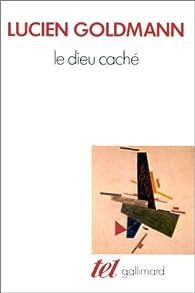 Le Dieu cach� par Lucien Goldmann