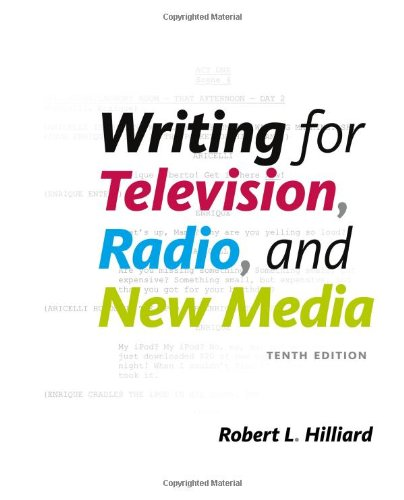 Writing for Television, Radio, and New Media (Broadcast...