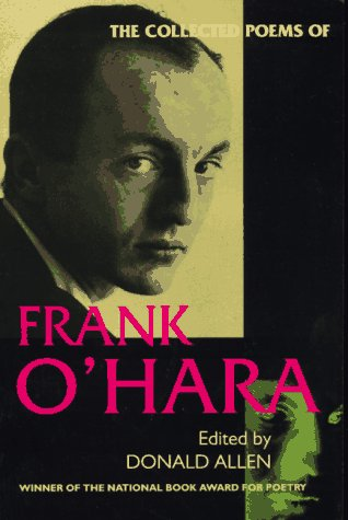 The Collected Poems of Frank O&amp;#39;Hara