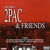 2Pac and Friendsby 2Pac
