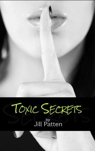 Toxic Secrets (Secrets #1)