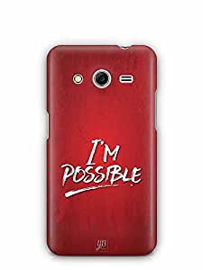 YuBingo I'm Possible Designer Mobile Case Back Cover for Samsung Galaxy Core 2