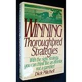 Winning Thoroughbred Strategies