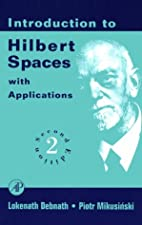 Introduction to Hilbert Spaces with Applications by Debnath