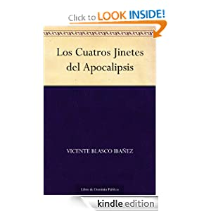 Los Cuatros Jinetes del Apocalipsis (Spanish Edition)