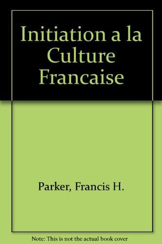 Initiation a la Culture Francaise