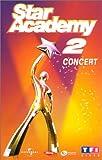 echange, troc Star Academy 2, le concert [VHS]