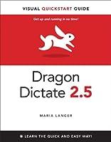 Dragon Dictate 2.5: Visual QuickStart Guide ebook download