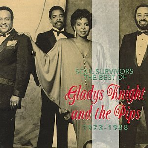 Gladys Knight and The Pips - Soul Survivors The Best of Gladys Knight & the Pips 1973-1988 - Zortam Music