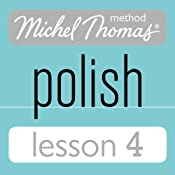 Michel Thomas Beginner Polish Lesson 4 | [Jolanta Cecula]