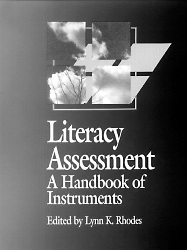 Literacy Assessment: A Handbook of Instruments