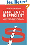 Efficiently Inefficient - How Smart M...