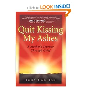 Amazon.com: Quit Kissing My Ashes: A.