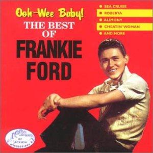 Frankie Ford - Ooowee Baby - Zortam Music