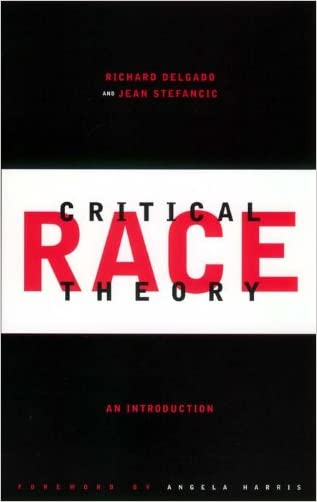 Critical Race Theory: An Introduction (Critical America)