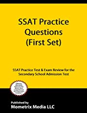 SSAT Practice Questions (First Set): SSAT Practice Test & Exam Review for the Secondary School Admission Test
