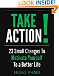 Take Action! 23 Small Changes to Moti...