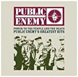 Public Enemy Power To The People And The Beats: Public Enemy's Greatest Hits