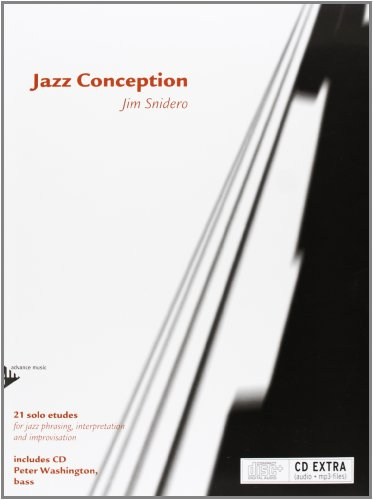 Jazz Conception Bass: 21 solo etudes for jazz phrasing, interpretation and improvisation. Bass. Ausgabe mit mp3-CD