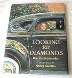 Looking for Diamonds (052565173X) by Brenda Seabrooke