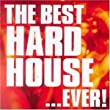 The Best Hard House...Ever