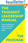 The Thought Leadership Manual: How to...