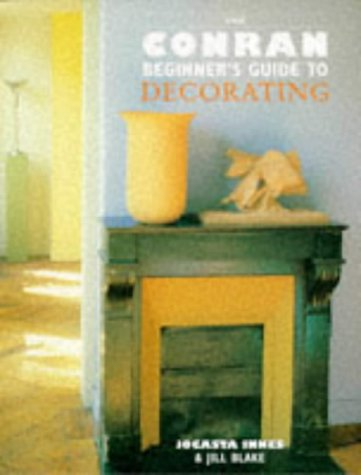 The Beginner's Guide to Decorating (Beginner's Guides (INST Publishing))
