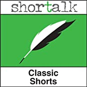 Shortalk Classic Shorts: The Lottery Ticket, The Necklace & The Devoted Friend | [Anton Chekov, Guy de Maupassant, Oscar Wilde]