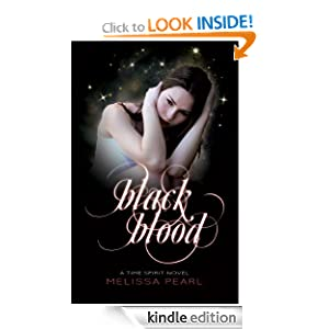 Amazon.com: Black Blood (Time Spirit Trilogy) eBook: Melissa Pearl: Kindle Store