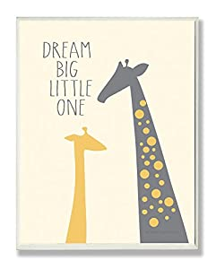 The Kids Room by Stupell Dream Big Little One with Giraffes Rectangle Wall Plaque