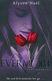 Evermore: 1 (The Immortals)