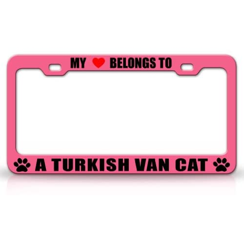MY HEART BELONGS TO A TURKISH VAN Cat Pet Auto License Plate Frame Tag Holder, Pink/Black