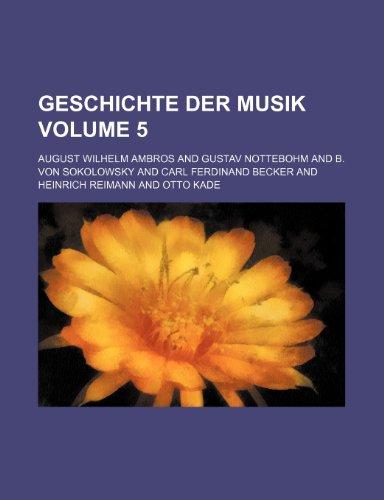 Geschichte der Musik Volume 5