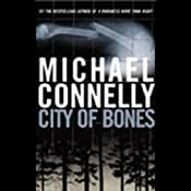 City of Bones: Harry Bosch Series, Book 8 | [Michael Connelly]