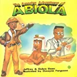img - for The Amazing Adventures of Abiola book / textbook / text book