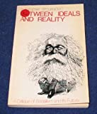 img - for Between Ideals and Reality: Critique of Socialism and Its Future by Svetozar Stojanovic (1973-07-19) book / textbook / text book
