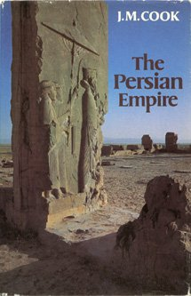 The Persian Empire, J.M. COOK