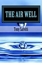 The Air Well Free water from the atmosphere