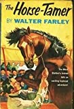 The Horse Tamer (039480614X) by Farley, Walter