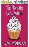 The Deadly Legal Affair (Cozy Mystery) (Daisy McDare Cozy Creek Mystery Book 2)