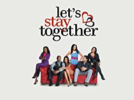 Let's Stay Together Season 2
