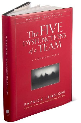 The Five Dysfunctions Of A Team (Text Only) 1St (First) Edition By P. Lencioni ( Hardcover )